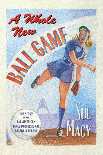 A Whole New Ball Game: The Story of the All-American Girls Professional Baseball League PDF