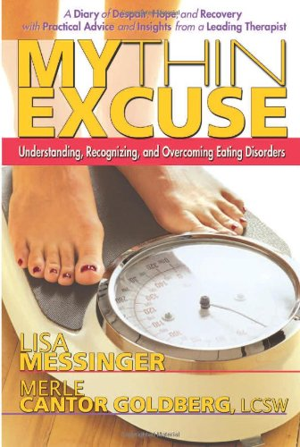 Read Online My Thin Excuse: Understanding, Recognizing, and Overcoming Eating Disorders pdf epub
