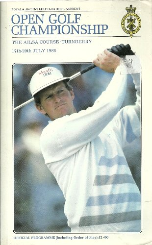 Open Golf Championship - The Ailsa Course - Turnberry - 17th - 20th July 1986 - Official Programme ()