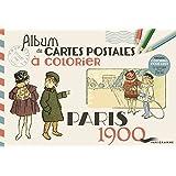 Paris 1900 - Album de cartes postales à colorier