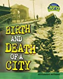 Birth and Death of a City, Elizabeth Raum, 1406205052