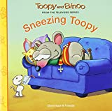 Sneezing Toopy (Toopy and Binoo)