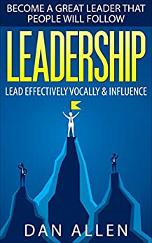 LEADERSHIP Effectively Influence Leadership Qualities ebook