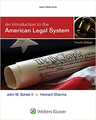 An Introduction to the American Legal System (Aspen College Series) -