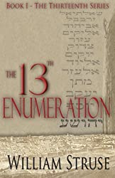 The 13th Enumeration (The Thirteenth Series (Book 1)) by William Struse (2012-08-08)