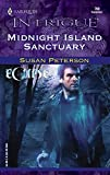Midnight Island Sanctuary (Harlequin Intrigue No. 798) (Eclipse series)