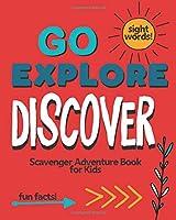 Go Explore Discover: Scavenger Adventure Book For