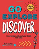 Go Explore Discover: Scavenger Adventure Book for Kids