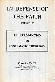 In Defense of Faith, Volume VI av Cornelious…