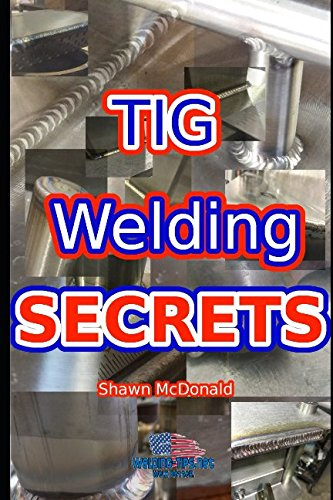 Tig Welding Secrets: An In-Depth Look At Making Aestheticall