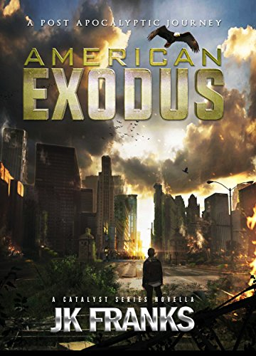 American Exodus: a Post-Apocalyptic Journey (Catalyst) cover