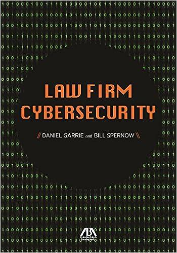 Law Firm Cybersecurity: Daniel B  Garrie, Bill Spernow