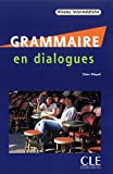 Grammaire En Dialogues: Niveau Intermediaire [With CD (Audio)] (French Edition)