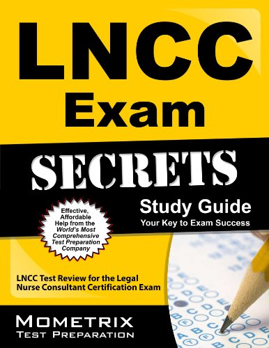 LNCC Exam Secrets Study Guide: LNCC Test Review for the Legal Nurse Consultant Certification Exam Pdf