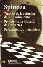 Tratado de la reforma del entendimiento. Principios de