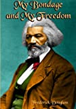 My Bondage and My Freedom, Frederick Douglass, 1453857613