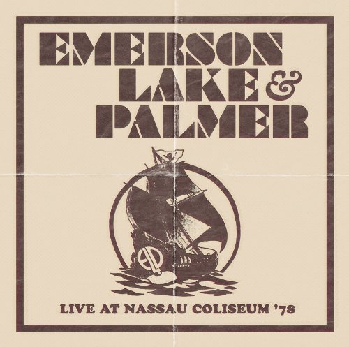 Live At Nassau Coliseum '78 [2 CD] (And Lake Emerson Live Palmer)