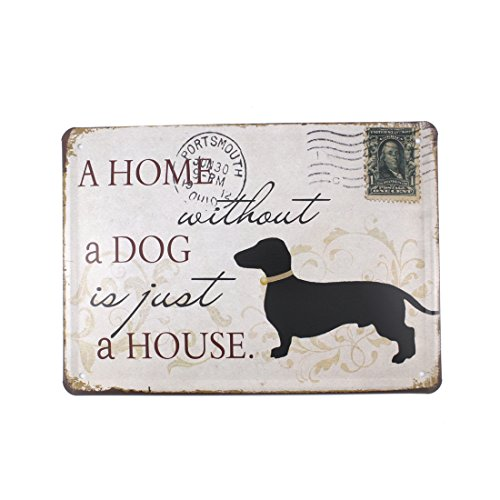 6×8 Inches Wall Art Picture Wall Decor Hanging Metal Tin Sign Plaque (A HOME WITHOUT A DOG IS JUST A HOUSE)