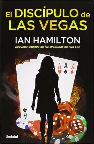 El Discipulo De Las Vegas: 1 (Narrativa)