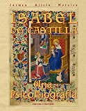 Isabel De Castilla: Una PsicoBiografia (Spanish Edition)