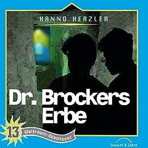 Dr. Brockers Erbe (Weltraum-Abenteuer 13) Hörspiel