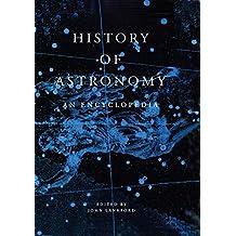 History of Astronomy: An Encyclopedia