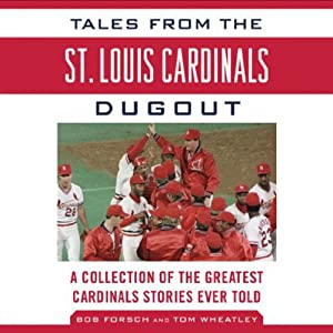 Tales from the St. Louis Cardinals Dugout Audiobook