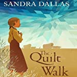 The Quilt Walk | Sandra Dallas