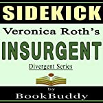 Insurgent (Divergent Series): by Veronica Roth -- Sidekick |  BookBuddy