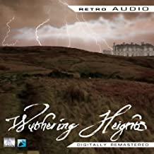 Wuthering Heights: Retro Audio (Dramatised)