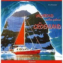 Vagabond, voilier polaire au Groenland