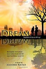 Dream: Terjebak di Dunia Mimpi by Mr Joannes Rhino (2008-12-15) Paperback