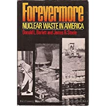 Forevermore Nuclear Waste In America
