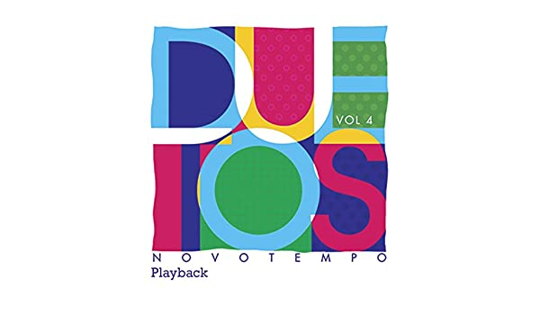 cd duetos novo tempo vol 1 playback
