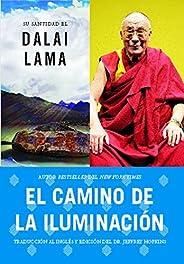 El camino de la iluminación (Becoming Enlightened; Spanish ed.) (Atria Espanol)