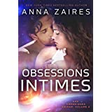 Obsessions Intimes (Les Chroniques Krinar: Volume 2) (French Edition)