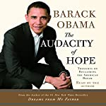The Audacity of Hope: Thoughts on Reclaiming the American Dream | Barack Obama