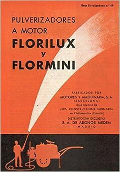 HOJAS DIVULGADORAS Nº 49. PULVERIZADORES A MOTOR FLORILUX Y FLORMINI.