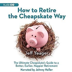 How to Retire the Cheapskate Way Audiobook