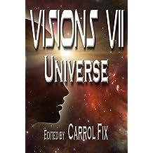 Visions VII: Universe