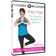 Easy Yoga: Secret to Strength & Balance With Peggy