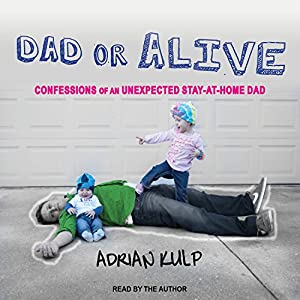 Dad or Alive Audiobook