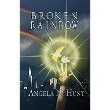 Broken Rainbow (Curse & Quanta: The Enchanter's Theorem Book 3)