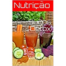 Sucos Detox: Volume 1 (Portuguese Edition)