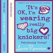 Confessions of Georgia Nicolson (2) – 'It's OK, I'm wearing really big knickers!' | Louise Rennison