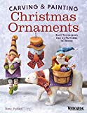 Best Book Of Christmas Crafts - Carving & Painting Christmas Ornaments: Easy Techniques Review