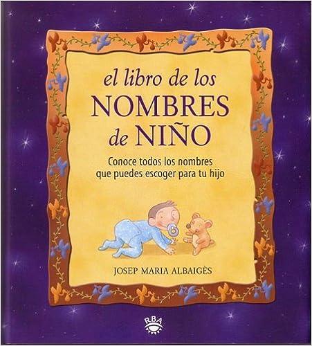 El Libro de Los Nombres de Nino (Spanish Edition): Josep M. Albaiges ...