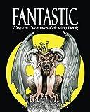 FANTASTIC MAGICAL CREATURES COLORING BOOK - Vol.1: Magical Creatures Coloring Book (Volume 1)