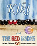 Kiki and the Red Shoes, Bess Chappas, 1601310129