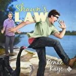 Shawn's Law   Renae Kaye